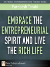 Embrace the Entrepreneurial Spirit and Live the Rich Life (eBook)